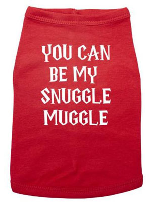 Dog Shirt - You Can Be My Snuggle Muggle